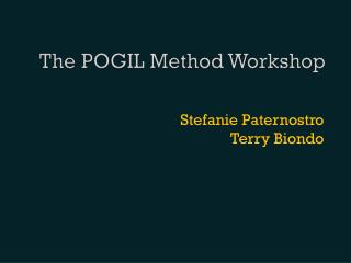 The POGIL Method Workshop