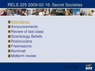 RELS 225 2009-02-16: Secret Societies
