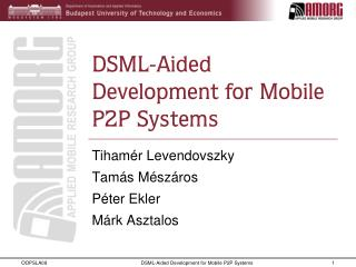 DSML-Aided Development for Mobile P2P Systems