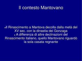 Il contesto Mantovano