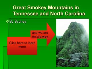 Great Smokey Mountains in Tennessee and North Carolina