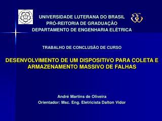 UNIVERSIDADE LUTERANA DO BRASIL PRÓ-REITORIA DE GRADUAÇÃO DEPARTAMENTO DE ENGENHARIA ELÉTRICA