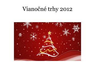 Vianočné trhy 2012