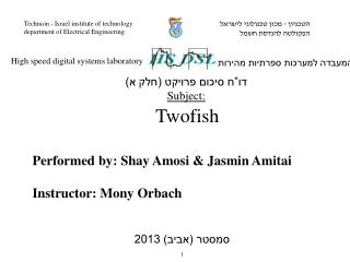 Performed by: Shay Amosi & Jasmin Amitai Instructor: Mony Orbach