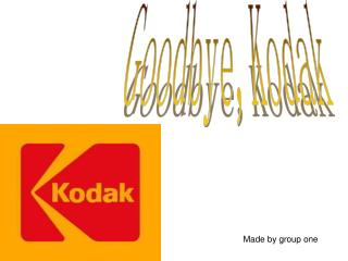 Goodbye,Kodak