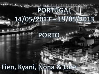 PORTUGAL 14/05/2013 – 19/05/2013