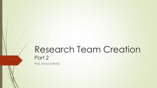 Research Team Creation Part 2