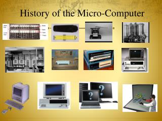 History of the Micro-Computer