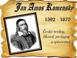 J an  A mos  K omenský