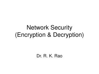 Network Security (Encryption & Decryption)