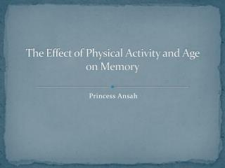 The Effect of Physical Activity and Age on Memory