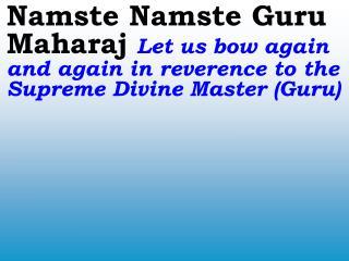 0182_Ver06L_Namste Namste Guru Maharaj