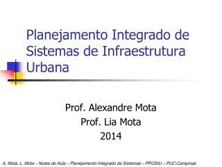 Planejamento Integrado de Sistemas de Infraestrutura Urbana