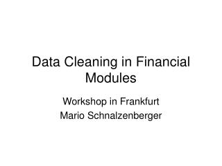 Data Cleaning in Financial Modules