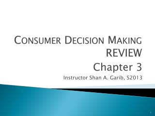 Consumer  Decision Making REVIEW