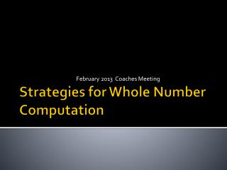Strategies for Whole Number Computation