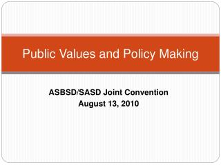 Public Values and Policy Making