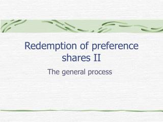 Redemption of preference shares II