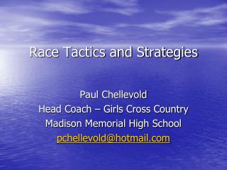 Race Tactics and Strategies
