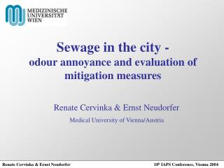 Sewage in the city - odour annoyance and evaluation of mitigation measures