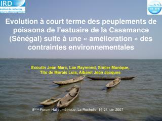 Ecoutin Jean Marc, Lae Raymond, Simier Monique,  Tito de Morais Luis, Albaret Jean Jacques