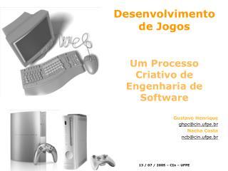 Desenvolvimento de Jogos Um Processo Criativo de Engenharia de Software