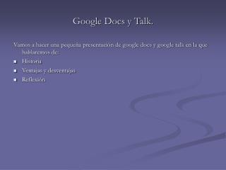 Google Docs y Talk.