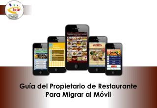 Guía del Propietario de Restaurante Para Migrar al Móvil