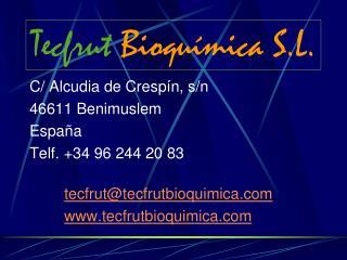 Tecfrut Bioquímica S.L.