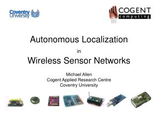 Autonomous Localization  in Wireless Sensor Networks