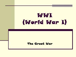 WWI (World War I)