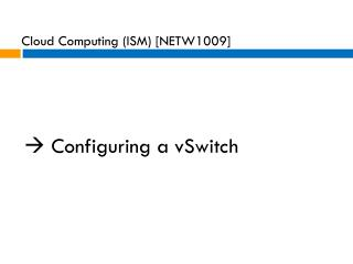  Configuring a  vSwitch