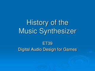 History of the  Music Synthesizer