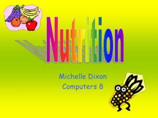 Michelle Dixon Computers 8