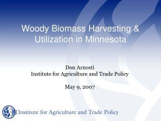 Woody Biomass Harvesting & Utilization in Minnesota