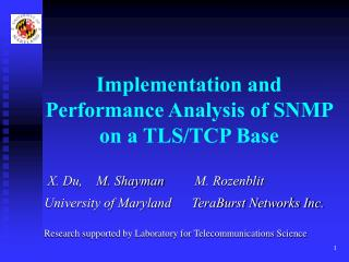 Implementation and Performance Analysis of SNMP on a TLS