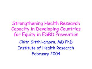 Strengthening Health Research Capacity in Developing Countries for Equity in ESRD Prevention