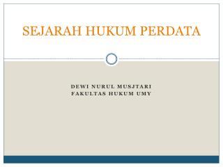SEJARAH  HUKUM PERDATA