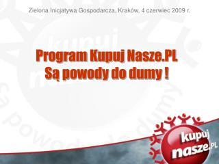 Zielona Inicjatywa Gospodarcza, Kraków, 4 czerwiec 2009 r.