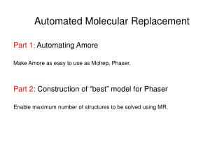 Automated Molecular Replacement