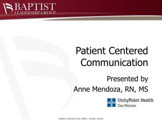 Patient Centered Communication