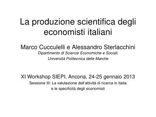 La produzione scientifica degli economisti italiani