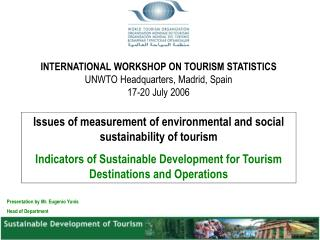 Issues of measurement of environmental and social sustainability of tourism