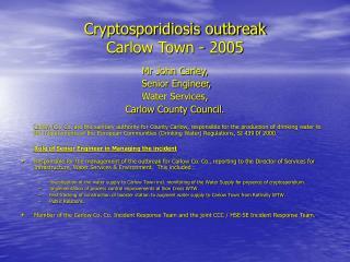 Cryptosporidiosis outbreak Carlow Town - 2005