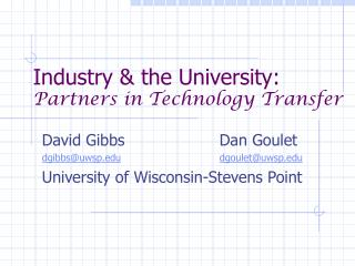 Industry & the University: Partners in Technology Transfer