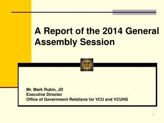 A Report of the 2014 General Assembly Session