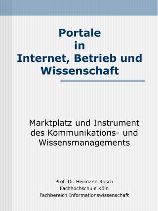 Portale  in  Internet, Betrieb und Wissenschaft