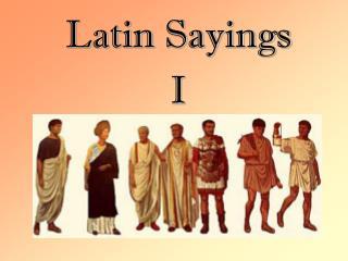 Latin Sayings I