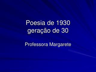 Poesia de 1930 geração de 30