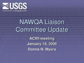 NAWQA Liaison Committee Update
